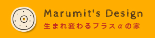 Marumit's Desin マルミッツデザイン